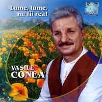 Vasile Conea - Cintece mai vechi